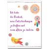 """Der bekräftigende Glaubenssatz """"Ich habe die Freiheit, neue Entscheidungen zu treffen und mein Leben zu ändern."""" als Poster mit Vogel und Traumfänger"""