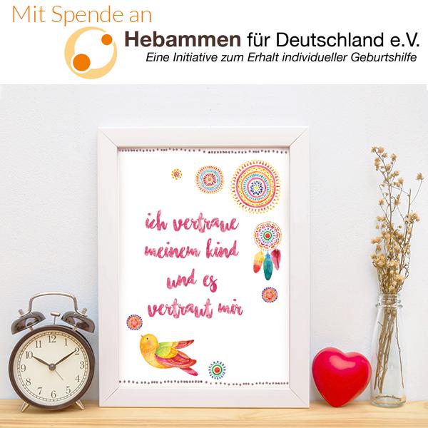 """Affirmationsposter """"Ich vertraue meinem Kind und es vertraut mir"""" mit Hinweis zur Spendenaktion Hebammen für Deutschland e.V."""